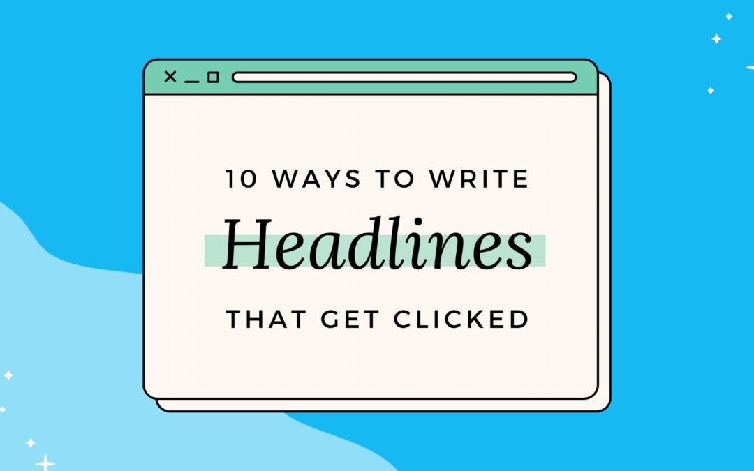 10 ways to Write Better Headlines