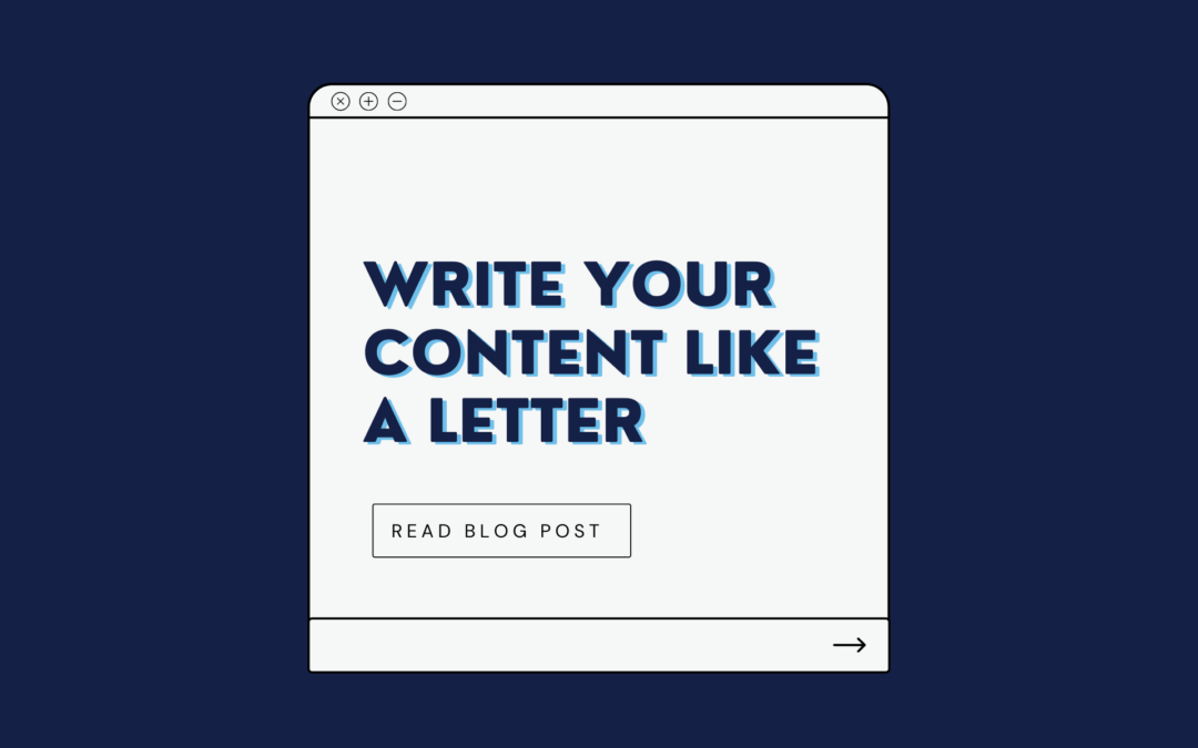 Write Your Content Like a Letter